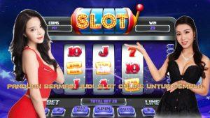 Panduan Bermain Judi Slot Online Untuk Pemula